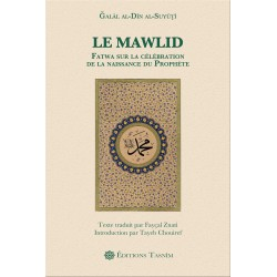 Le Mawlid. Fatwa sur la...