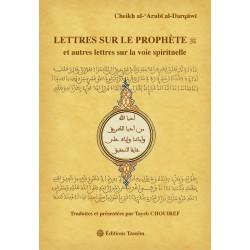 Lettres sur le Prophète et...