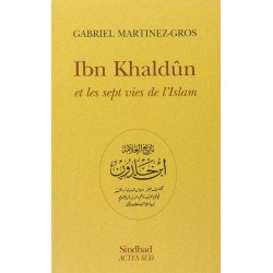 Ibn Khaldûn et les sept...
