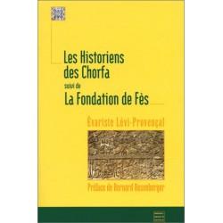 Les Historiens des Chorfas,...