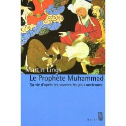 Le Prophète Muhammad, sa...