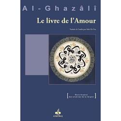 Le livre de l'amour. Kitâb...