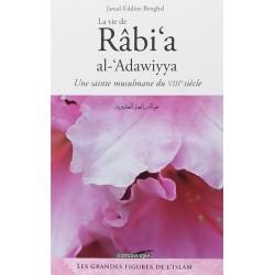 La vie de Râbi'a...
