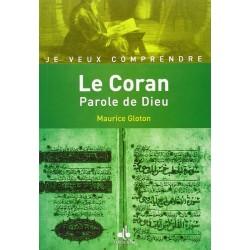 Le Coran. Parole de Dieu