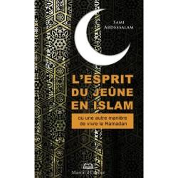 L'esprit du jeûne en Islam...