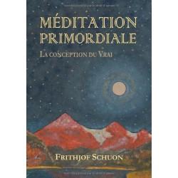 Méditation primordiale. La...