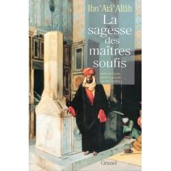 La sagesse des maîtres soufis