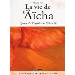 La vie de 'Aicha. Epouse du...