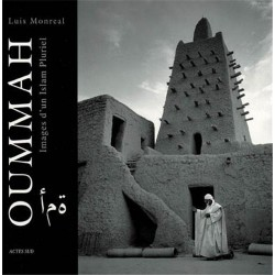 Oummah - Images d'un Islam...