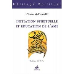 Initiation spirituelle et...