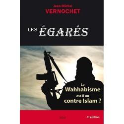 Les Egarés : Le Wahhabisme...