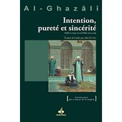 Intention, pureté et...