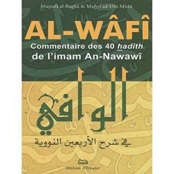Al-Wâfî. Commentaire des 40...