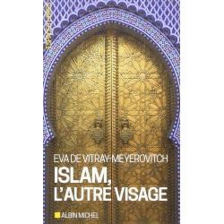 Islam, l'autre visage (Epuisé)