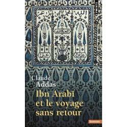 Ibn 'Arabi et le voyage...