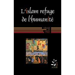 L'Islam, refuge de l'humanité