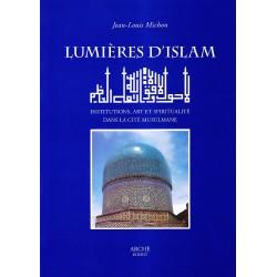Lumières d'Islam :...