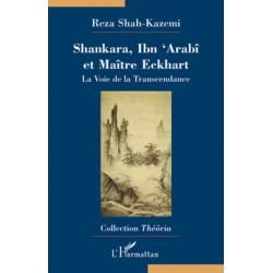 Shankara, Ibn 'Arabi et...