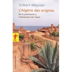 L'Algérie des origines. De...