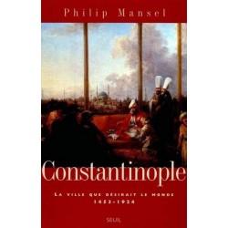Constantinople : La ville...