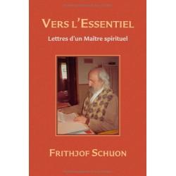 Vers l'Essentiel. Lettres...