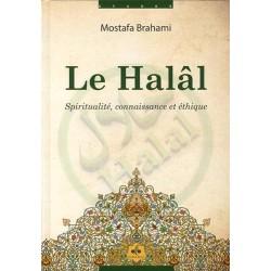Le Halal. Spiritualité,...