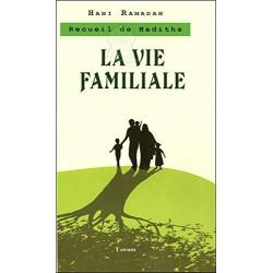 La Vie Familiale. Recueil...