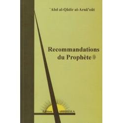Recommandations du Prophète...