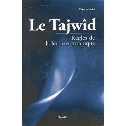 Le Tajwîd. Règles de la...