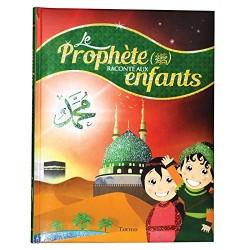 Le Prophète raconté aux...