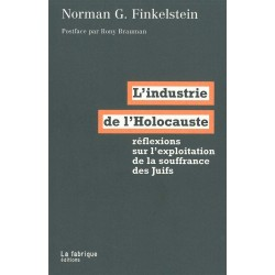 L'industrie de l'Holocauste...