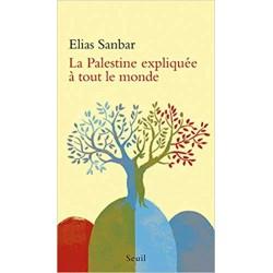 La Palestine expliquée à...