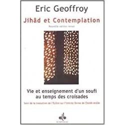 Jihad et contemplation, vie...