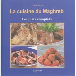 La cuisine du Maghreb. Les...