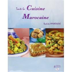Toute la Cuisine Marocaine...