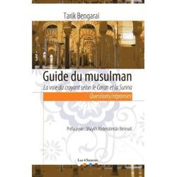 Guide du musulman. La voie...