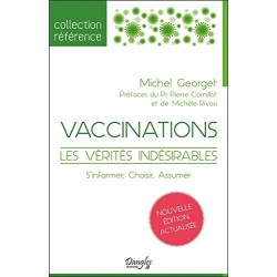 Vaccinations - Les vérités...