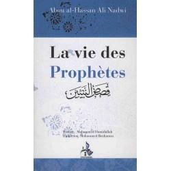La vie des Prophètes