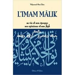 L'Imam Mâlik, sa vie et son...