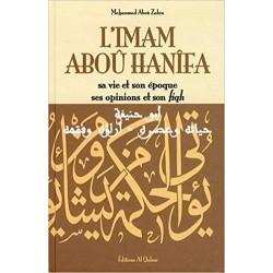 L'imam Aboû Hanîfa : Sa vie...