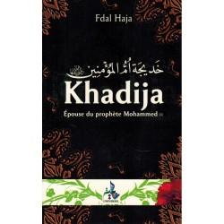 Khadija. Epouse du Prophète...