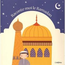 Raconte-moi le Ramadan...