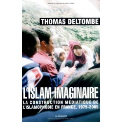 L'islam imaginaire : La...
