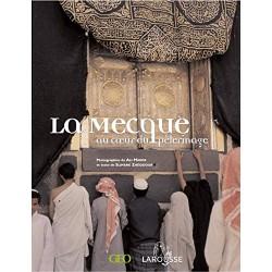 La Mecque au coeur du...