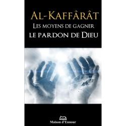 Al-Kaffârât. Les Moyens de...
