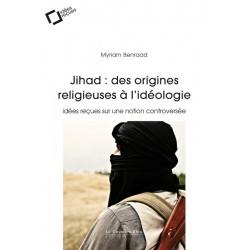 Jihad : des origines...
