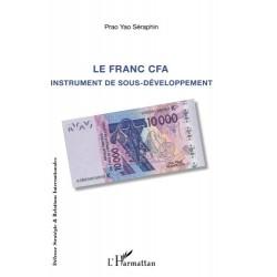 Le Franc CFA. Instrument de...