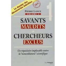 Savants maudits, Chercheurs...