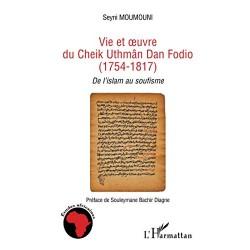 Vie et oeuvre du Cheikh...