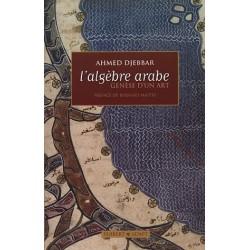 L'Algèbre arabe : Genèse...